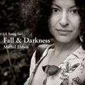 (A Song for) Fall & Darkness
